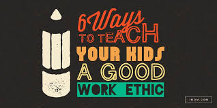 what are your work ethics co  good work ethic imom what