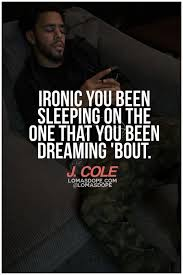 Rap Song Quotes Stunning J Cole Quote J Cole Pinterest Follow Me I Love Rap Song Quotes
