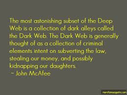 Quotes About Deep Web Top 28 Deep Web Quotes From Famous