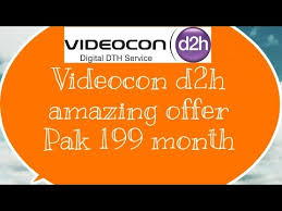 Videocon D2h Monthly Recharge Chart Videocon D2h Pack 199 Per Month