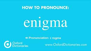 how to pronounce enigma how to pronounce enigma