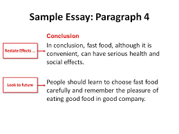 cause and effect essays cause and effect it s simple just four sample essay paragraph 4 conclusion in conclusion fast food although it is convenient