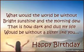 Happy Birthday Beautiful Sister Quotes Best Of Birthday Wishes For Sister Quotes And Messages WishesMessages