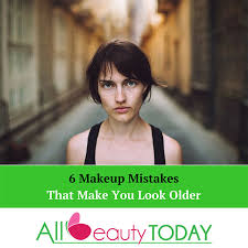 makeup mistakes that make you look older