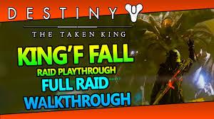 Destiny The Taken King Kings Fall Raid Normal Mode Full Guide