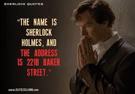 12 Fascinating Quotes From Popular Sherlock Series Elitecolumn