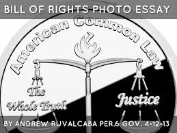 bill of rights photo essay by ruvalcabaandrew bill of rights photo essay
