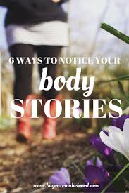 best images about be your own beloved self body stories true stories blog must reads beloved blog inner critic acknowledge weren 6 ways compassion