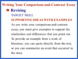 example of a comparison and contrast essay five paragraph essay  revising writing your comparison and contrast essay target skill