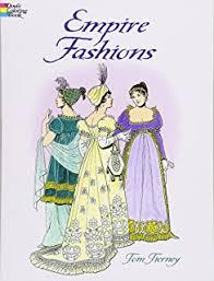 empire fashions dover fashion coloring book