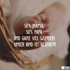 50 Mama 50 Papa Und Ganz Viel Wunder Unser Kind Ist Geboren