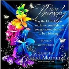 Thursday Good Morning Quotes Best of Happy Thursday Good Morning Good Morning Thursday Thursday Quotes