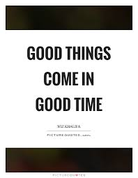 Good Times Quotes Amazing Good Times Quotes Good Times Sayings Good Times Picture Quotes