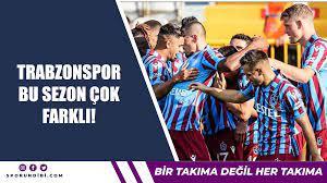 Trabzonspor, bu sezon çok farklı!