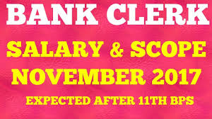 Bank Clerk Salary After 11th Bipartite Settlement November 2017