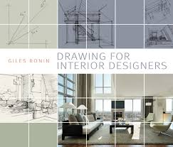Drawing for Interior Designers Amazoncouk Gilles Ronin Books