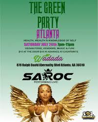 Green Party Flyer The Green Party With Sa Roc Atlanta Ga Rhymesayers
