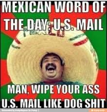 155 Best Mexican Word Of The Day Images Jokes Mexican Funny