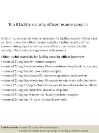 Top 8 facility security officer resume samples In this file, you can ref  resume materials ...