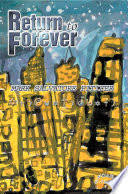 <b>Return to Forever</b> - Mark Salvatore Pitifer - Google Books