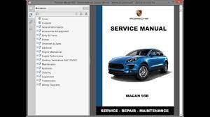 2015 & 2016 porsche macan service manual download. Porsche Macan 95b Service Manual Repair Manual Wiring Diagrams Youtube