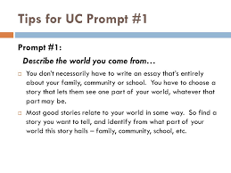 for champs juniors and seniors ppt tips for uc prompt 1 prompt 1 describe the world you come from