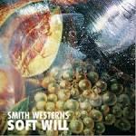Soft Will [LP] album by Smith Westerns