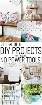 Tools For Diy Projects Diy Projects That Dont Require Power Tools