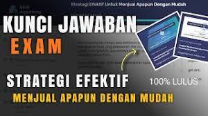 We did not find results for: Kunci Jawaban Exam Stategi Efektif Untuk Menjual Apapun Dengan Mudah 2021 Prakerja Gelombang 16 Youtube