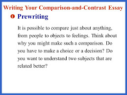 identifying similarities and differences ppt  prewriting writing your comparison and contrast essay