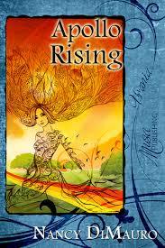 Apollo Rising by Nancy DiMauro