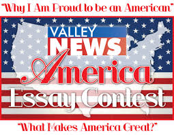 valley news ldquo america rdquo essay contest reeder media valley news ldquoamericardquo essay contest