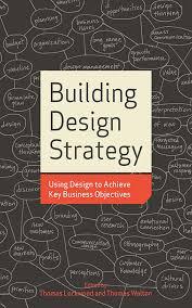 building design strategy using design to achieve key business building design strategy using design to achieve key business objectives thomas lockwood thomas walton 0001581156537 com books