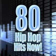 80 Hip Hop Hits Now De United Hip Hop Djs Napster