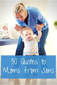 30 Mom Quotes From Son