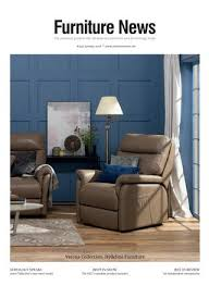 the essential guide to the uk domestic furniture and furnishings trade 346 january 2018 furniturenews net