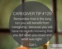 Caregiver Quotes Magnificent Caregiver Tip 48 No Regrets Caregiver Tips And Resources