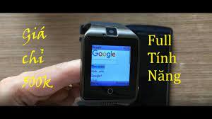 Đồng hồ thông minh giá rẻ Q18 - Giá chỉ 500K, lắp sim nghe gọi - YouTube