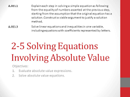 2 5 solving equations involving absolute value objectives 1 evaluate absolute value expressions