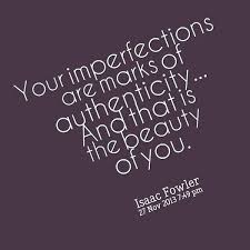 Beauty And Imperfection Quotes