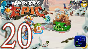 ANGRY BIRDS Epic Android Walkthrough - Part 20 - Winter Wonderland ...