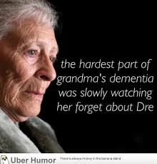 Dementia Quotes New Dementia Is A Bitch Funny Pictures Quotes Pics Photos Images