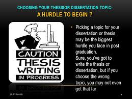 planning a thesis by medical students  4 picking a topic for your dissertation