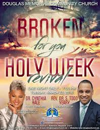 douglas church changing lives building legacies holy week revival flyer 2016 holy week