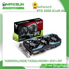 <b>MAXSUN GeForce RTX</b> 2060 iCraft 6GB 192 Bit GDDR6 12nm ...