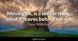 Quotes About Moving On And Letting Go Stunning Moving On Quotes BrainyQuote