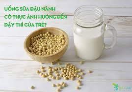 Uống sữa đậu nành có thực ảnh hưởng đến dậy thì của trẻ? - BUTSSHOP