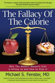 Food Calorie Book The Fallacy Of The Calorie Koehler Books Publishing