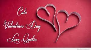 Cute Valentines Quotes New Cute Valentine's Day Love Quotes With Us