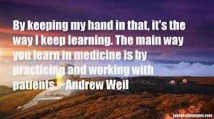 Andrew Weil quotes: top famous quotes and sayings from Andrew Weil